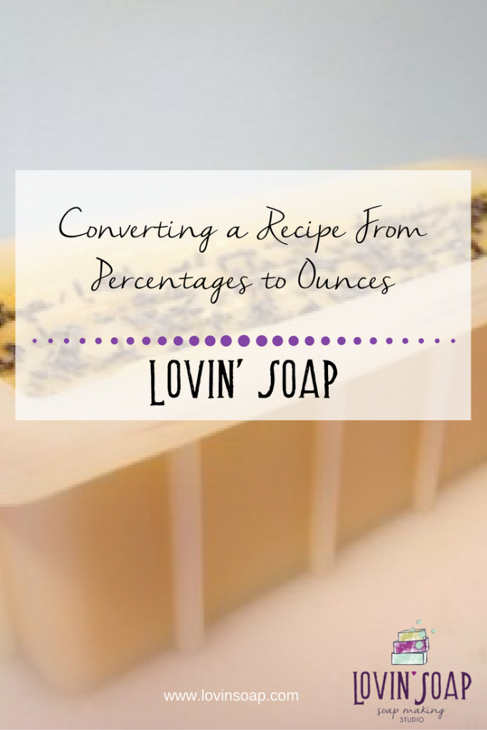 Converting a recipe from percentages to ounces