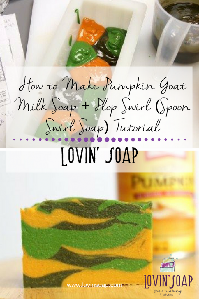 How to Make Pumpkin Goat Milk Soap + Plop Swirl (Spoon Swirl Soap) Tutorial