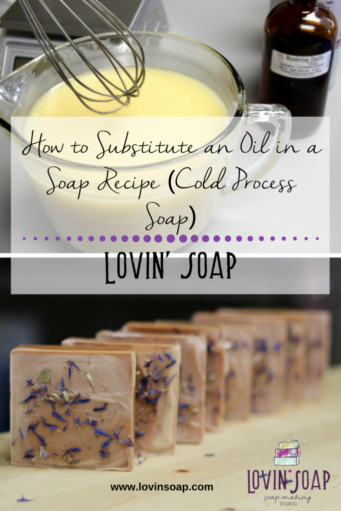 How to Substitute an Oil in a Soap Recipe (Cold Process Soap)