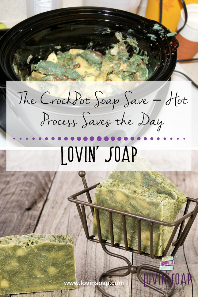 The CrockPot Soap Save – Hot Process Saves the Day