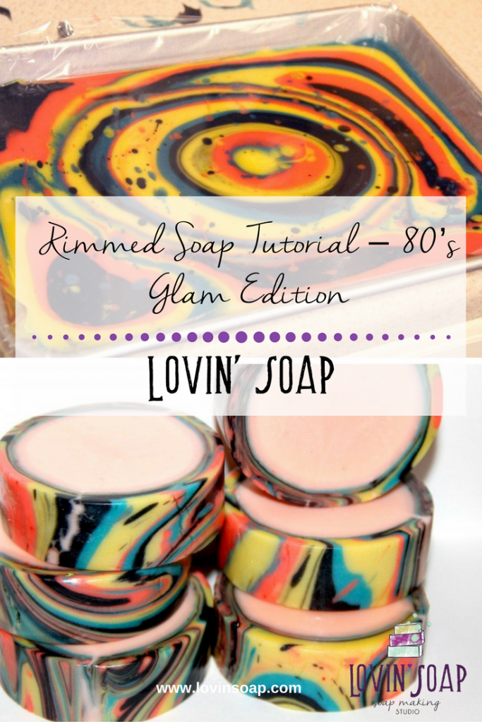 Rimmed Soap Tutorial – 80's Glam Edition