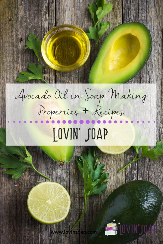 Avocado Oil in Soap making